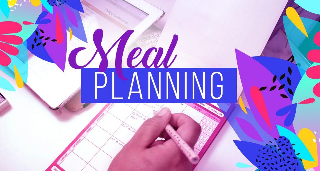 Meal Planning - Planificando la comida con Jennie